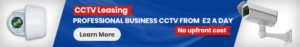 cctv leasing professional business cctv from £2 a day no upfront cost, learn more